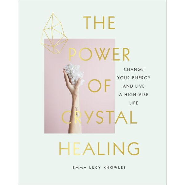 The Power of Crystal Healing book cover