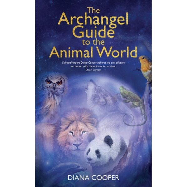 Archangel Guide To Animal World book cover