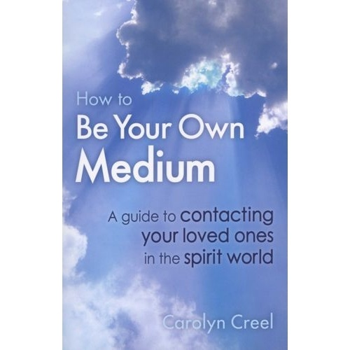 How To Be Your Own Medium book