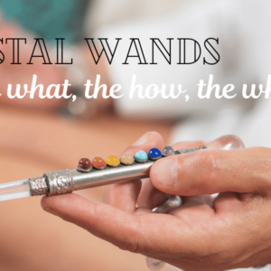 Crystal Wands What they are and what they do